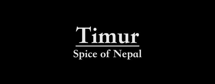 Timur: Spice of Nepal
